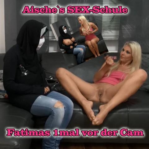 Aische`s Sex-Schule... Fatimas 1mal vor der Cam
