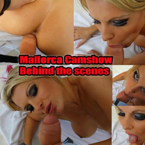 Mallorca Camshow -Behind the scenes
