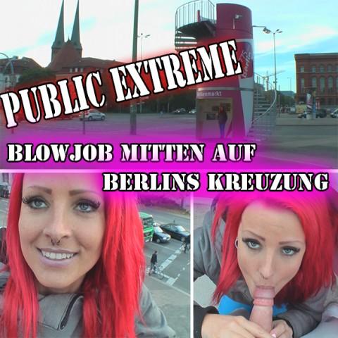 Public Extreme- Blowjob mitten auf Berlins Kreuzung