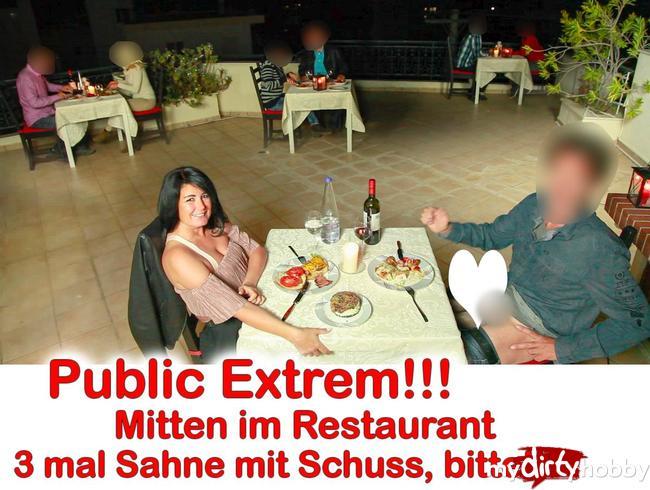 Public extrem! Mitten im Restaurant gefickt 3x gespritzt!